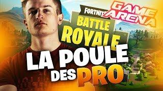LA POULE DES PRO - GAME ARENA - POULE ELITE