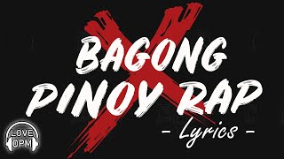 ❤️ Bagong Pinoy Rap With Lyrics 2020 ❤️ Nonstop Tagalog Rap Songs 2020 Lyrics ❤️OPM Rap Songs Lyrics