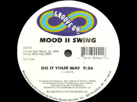 Mood II Swing, John Ciafone - Do it your way