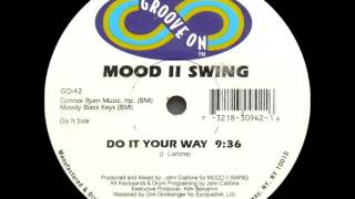 Mood II Swing, John Ciafone - Do it your way