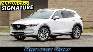 2019 Mazda CX-5 Signature - One of the BEST Compact SUV