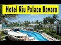 Hotel Riu Palace Bavaro 2018