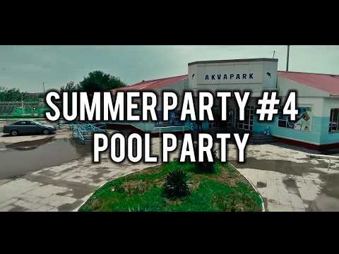 SUMMER PARTY #4 POOL PARTY
