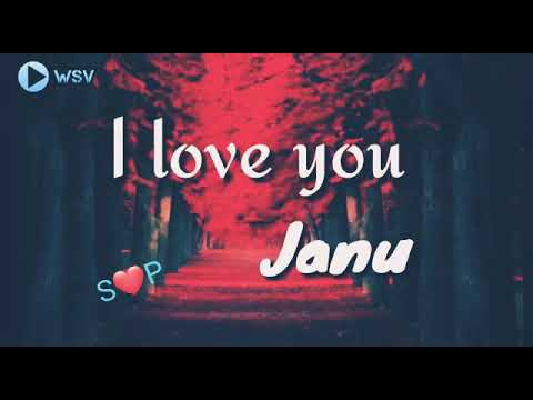 I Love You Janu Wallpaper : Love You Janu Love Song Whatsapp Status Video Song - YouTube