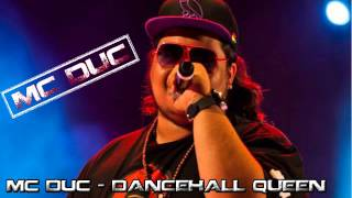 Mc Duc - Dancehall Queen (Whine And Kotch Riddim) -  [ @sofreshevents ]