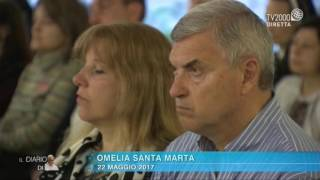 Omelia di Papa Francesco a Santa Marta del 22 maggio 2017