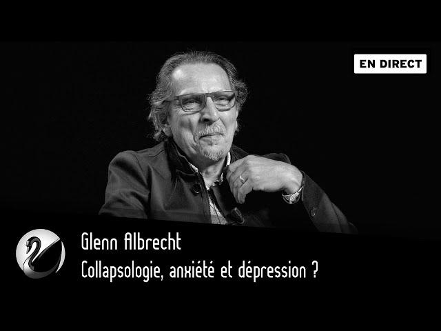 [ VO ] Collapsologie, anxiété et dépression ? Glenn Albrecht [EN DIRECT]