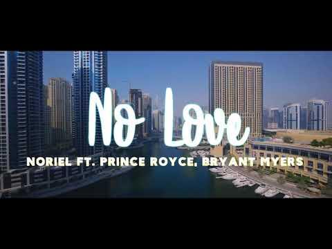 No Love - Noriel ft Prince Royce, Bryant Myers
