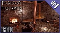 BEST BLACKSMITH IN THE LAND - Fantasy Blacksmith #1