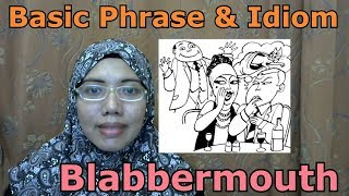 [LEARN MALAY] 195-The  Person Who Cannot Keep Secret (Phrase& Idiom)