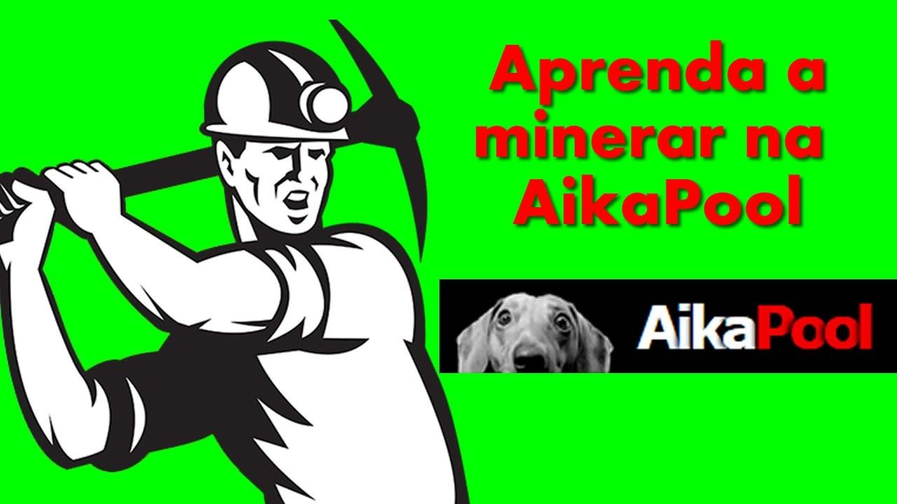 Aprenda a minerar na AikaPool