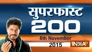 Superfast 200 | 6th November, 2015 | 8:00 (Part 2) - India TV
