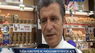 TUĞBA KURUYEMİŞ 90  MAĞAZASINI FETHİYE'DE AÇTI