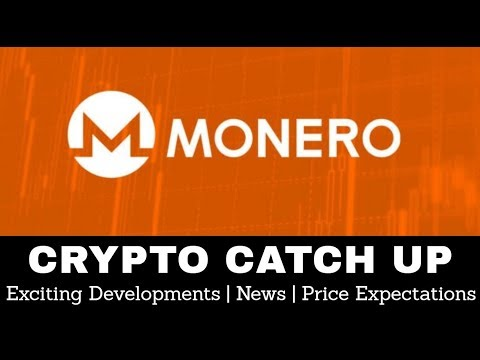 Crypto Catch Up #2   Monero (XMR) May 2018 - Exciting Developments, News, & Price Expectations