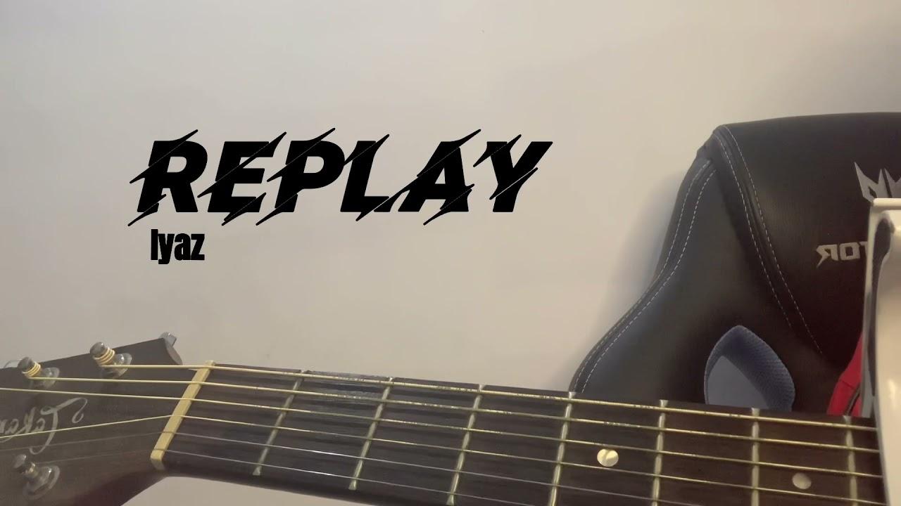 Download Replay (girl cover) - Iyaz | Yana 🌸