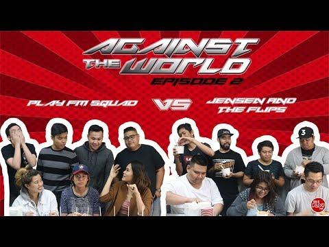 #AgainstTheWorld995 | Episode 2: Play FM Squad VS Jensen and the Flips