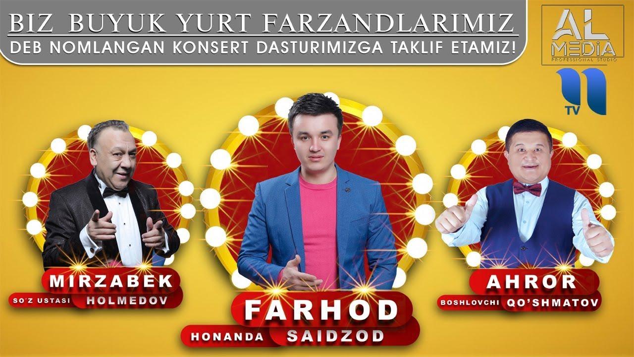 Afisha - Farhod Saidzod 24-27 iyul kunlari Andijon viloyatida konsert beradi 2019