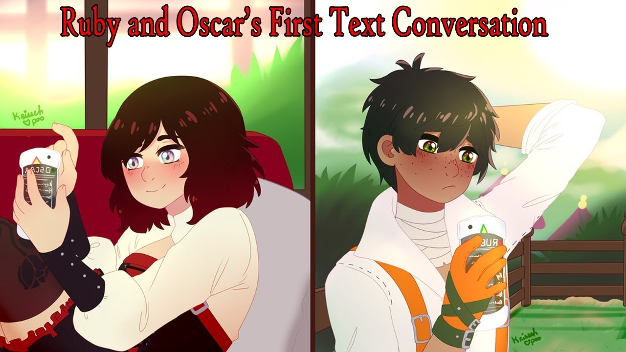 RWBY Text Story | #1 | Ruby and Oscar's First Text Conversation