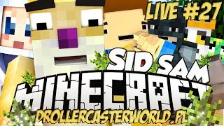 Minecraft - SID SAM - Koncert Impra i sterowce - #27