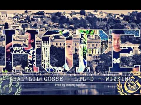 Khal'lil Goss ft Lil'D ft WizKing Hope mp4