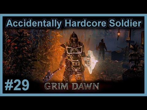 Asterkarn Valley & Fort Ikon - #29 - Hardcore Veteran Soldier - Grim Dawn (v1.0.0.6)