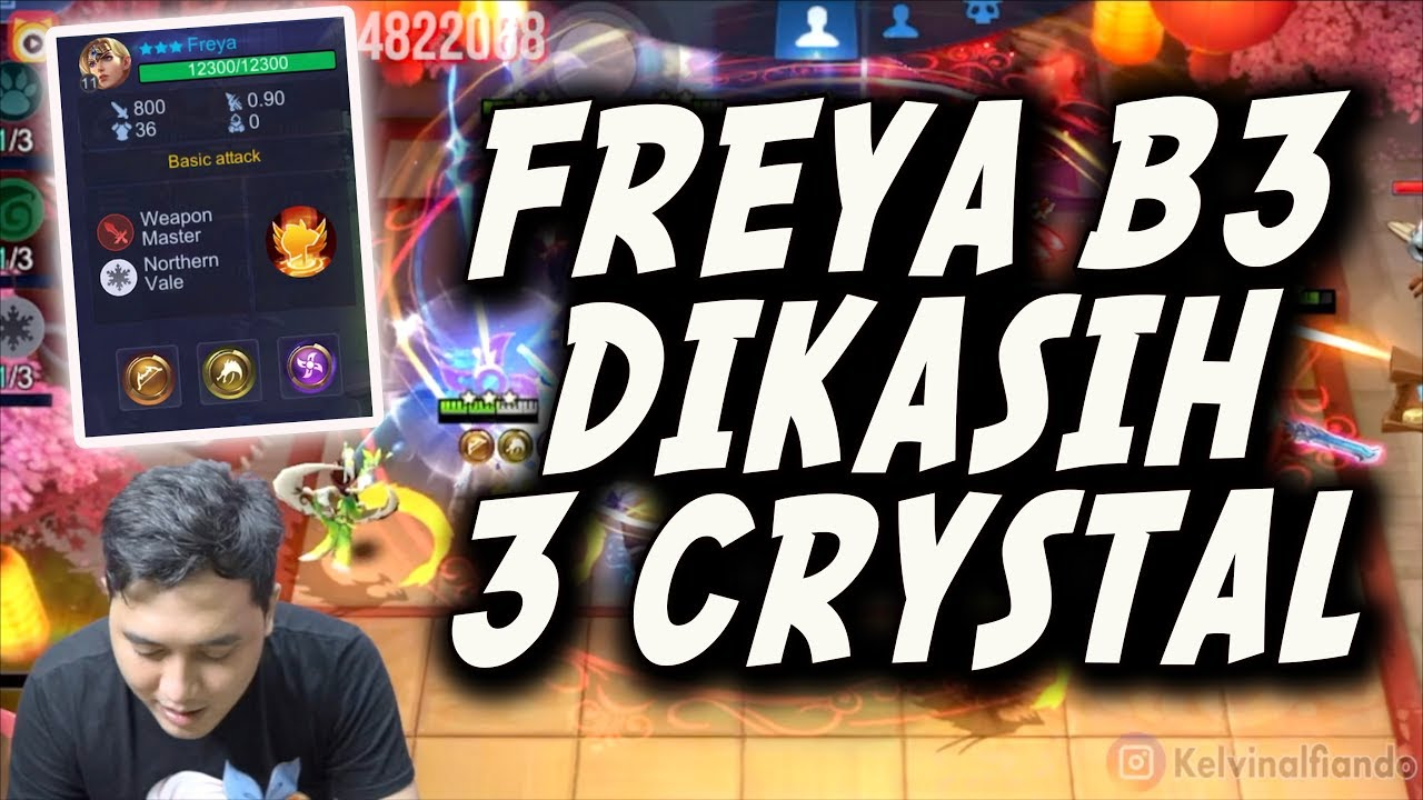 FREYA BINTANG 3 DIKASIH 3 CRYSTAL ! ASSASSIN , MM , DRAGON ALTAR ! COCOTEEEEE !!!!!