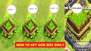 How To Get Gem Box Daily iN Clash Of Clans 2017 Method|| 100% Working Trick