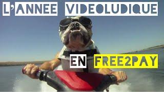 L'année vidéoludique en Free2pay [Best Of de notre chronique hebdomadaire sur Gamelove.com]