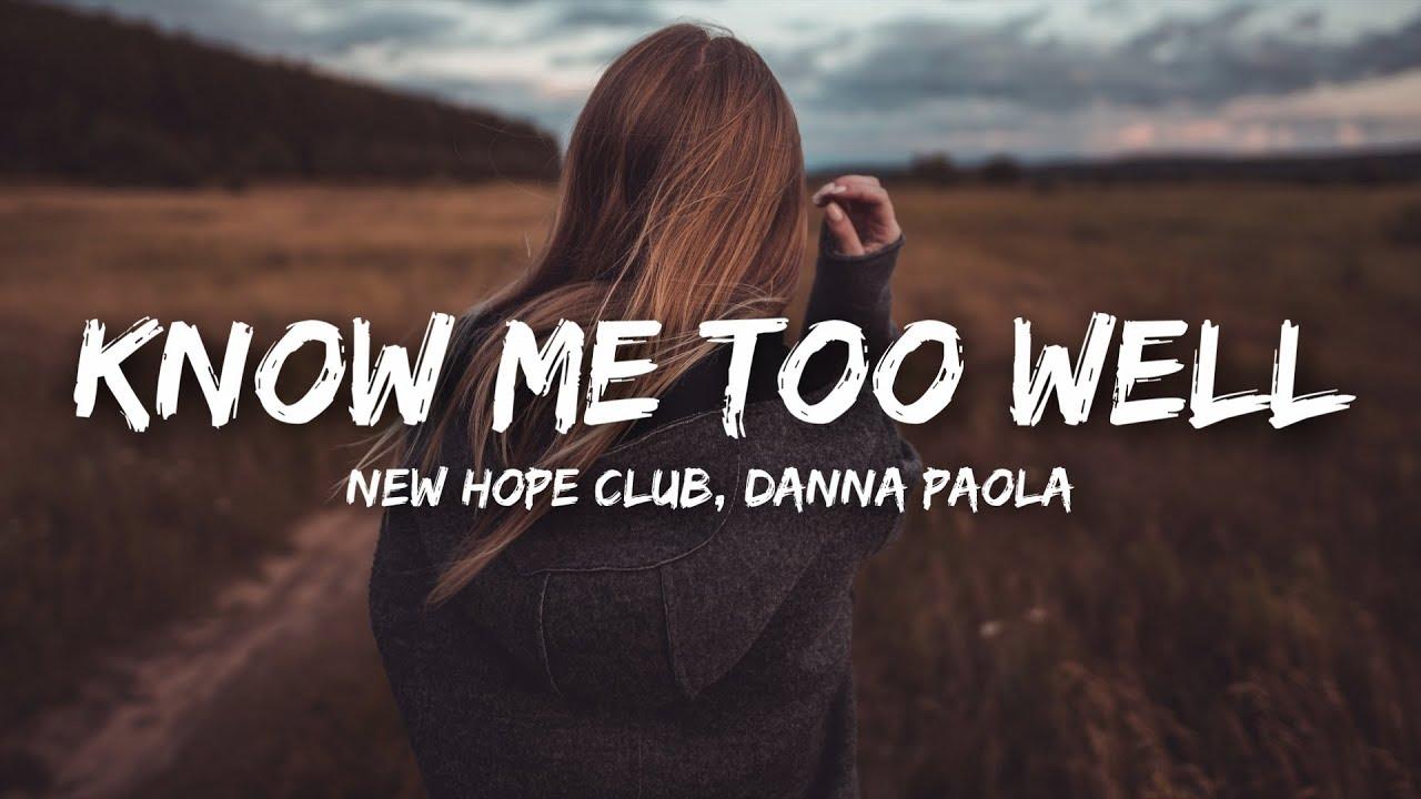 New Hope Club Danna Paola Know Me Too Well Lyrics Youtube