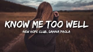 New Hope Club, Danna Paola - Know Me Too Well (Lyrics)