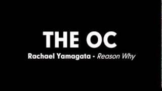 The OC Music - Rachael Yamagata - Reason Why