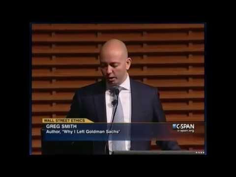 Greg Smith - Wall Street Insider   Former Goldman Sachs Executive
