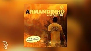 Armandinho - Casinha - Álbum Completo
