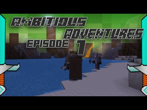 Ambitious Adventures-E1-What are we doing