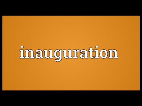 Inauguration Meaning