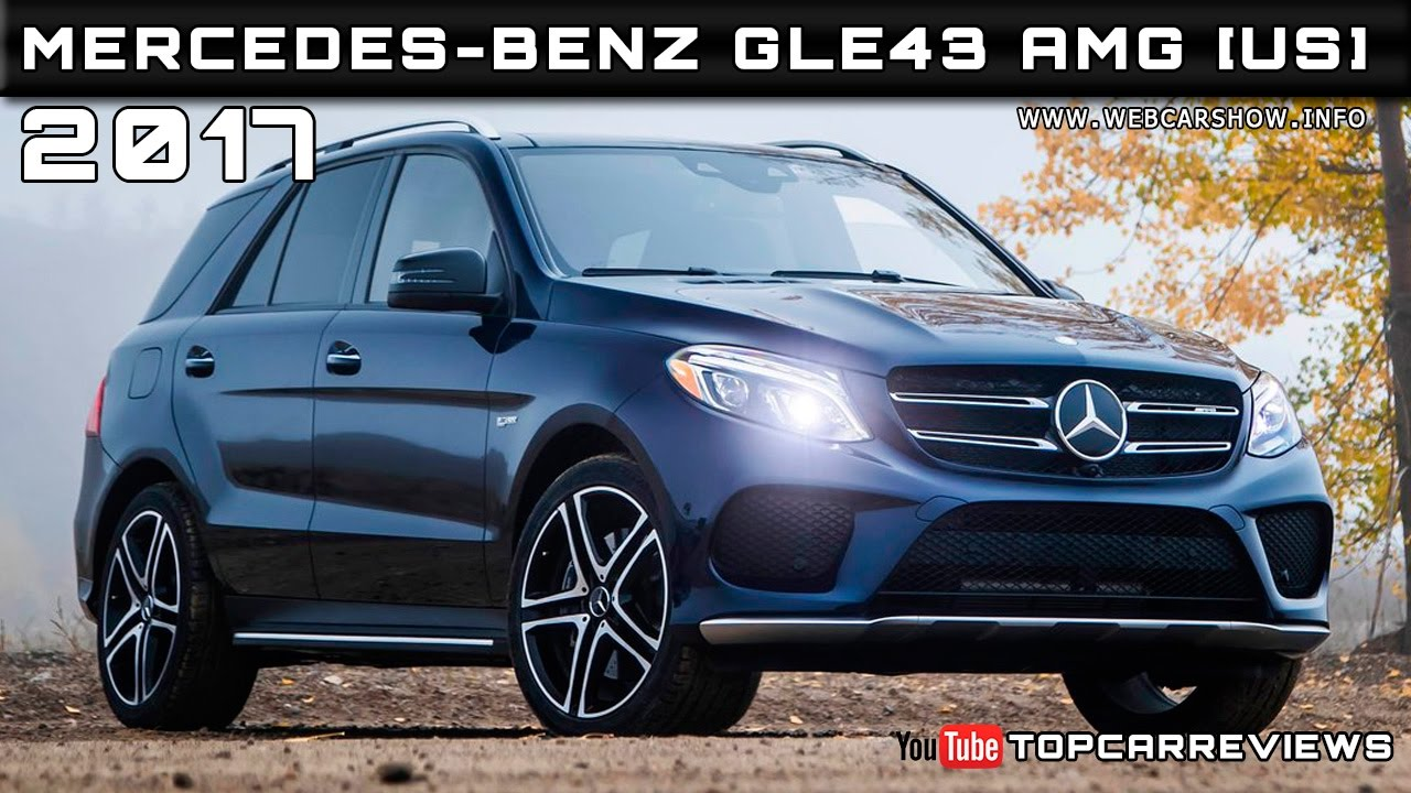 2017 Mercedes-Benz GLE43 AMG [US] Review Rendered Price Specs ...