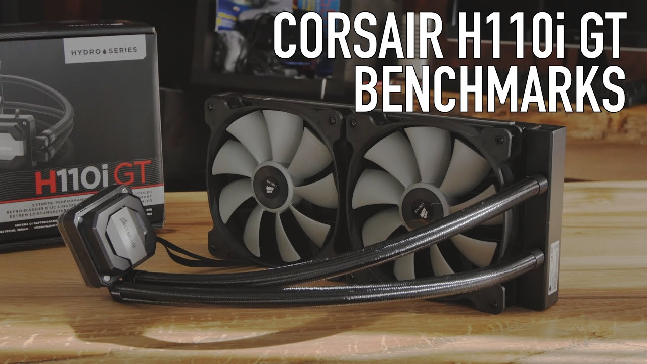 Corsair H110i GT 280mm Liquid CPU Cooler Review, Benchmarks, & Overclocking  Tests
