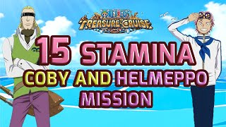 Walkthrough for Coby and Helmeppo 15 Stamina Mission [One Piece Treasure Cruise]