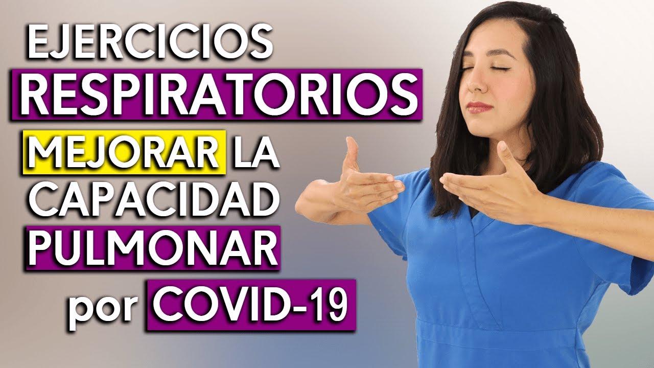 Ejercicios Respiratorios Para Mejorar La Capacidad Pulmonar Covid 19 Youtube