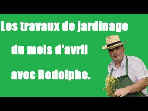 Les Travaux De Jardinage Du Mois D'avril.Tuto,vidéo,jardinage.Le Jardin De Rodolphe
