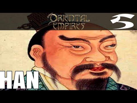 Oriental Empires Han Lets Play Part 5 - Territorial Han  