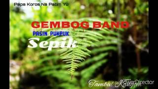 Gembog Band Mama tokim yu no harim Oldies Music
