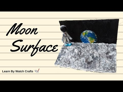 Make Moon surface at Home (DIY) | Learn By Watch Crafts