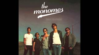 The Monomes - Sweet Champagne