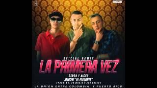 La Primera Vez Remix  Deron ft Nicky FT Jensen