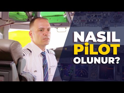 Nasıl Pilot Olunur? Pilotluk Mesleği Ile Ilgili Bilinmesi Gerekenler