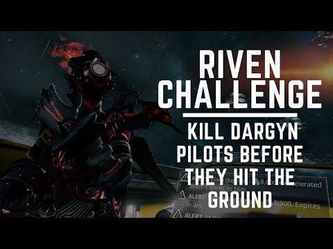 Warframe Riven Challenge: Kill 5 Dargyn Pilots Before They Hit the Ground