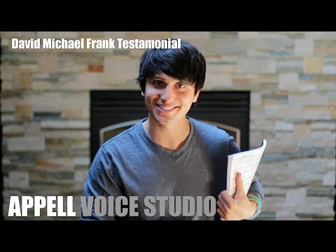 Singing Lessons at APPELL VOICE STUDIO - David Michael Frank Testimonial