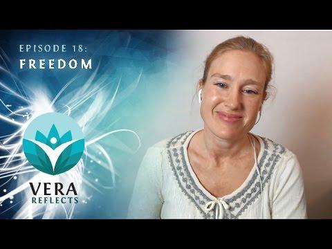 Vera Reflects #18: Freedom