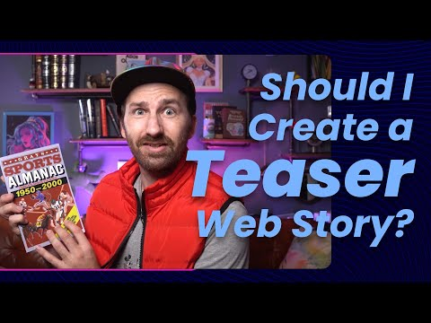 Stories, not teasers! (Storytime #18)